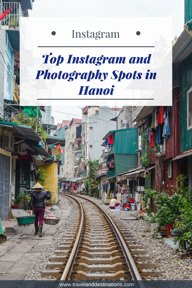 Top Instagram and Photography Spots in Hanoi