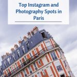 Top Instagram and Photography Spots in Paris