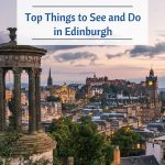 Top Things to See and Do in Edinburgh