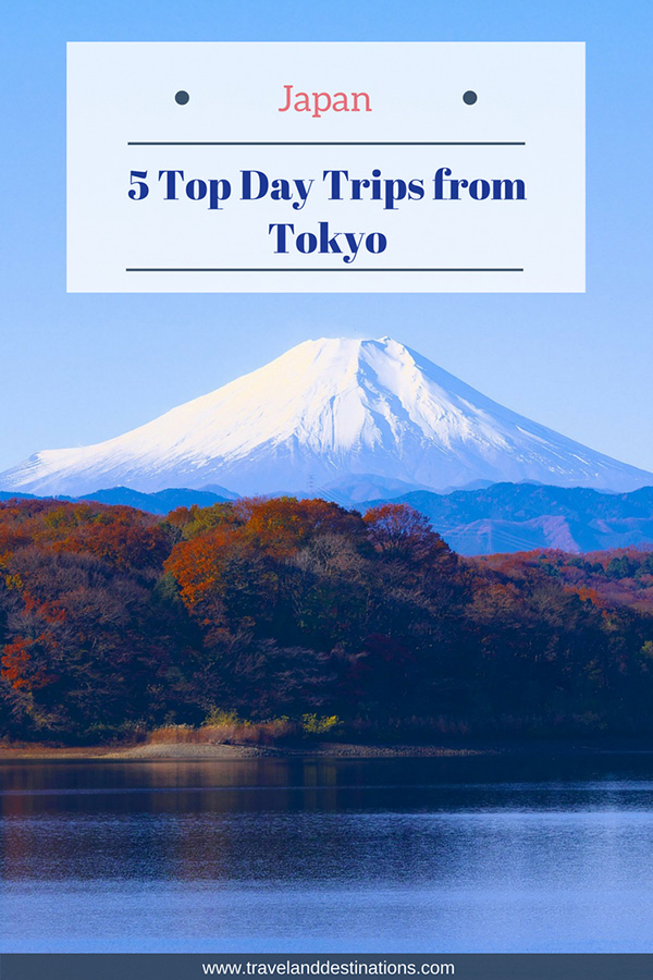 5 Top Day Trips from Tokyo