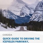 Pinterest - Quick Guide to Driving the Icefields Parkway, Alberta (1)