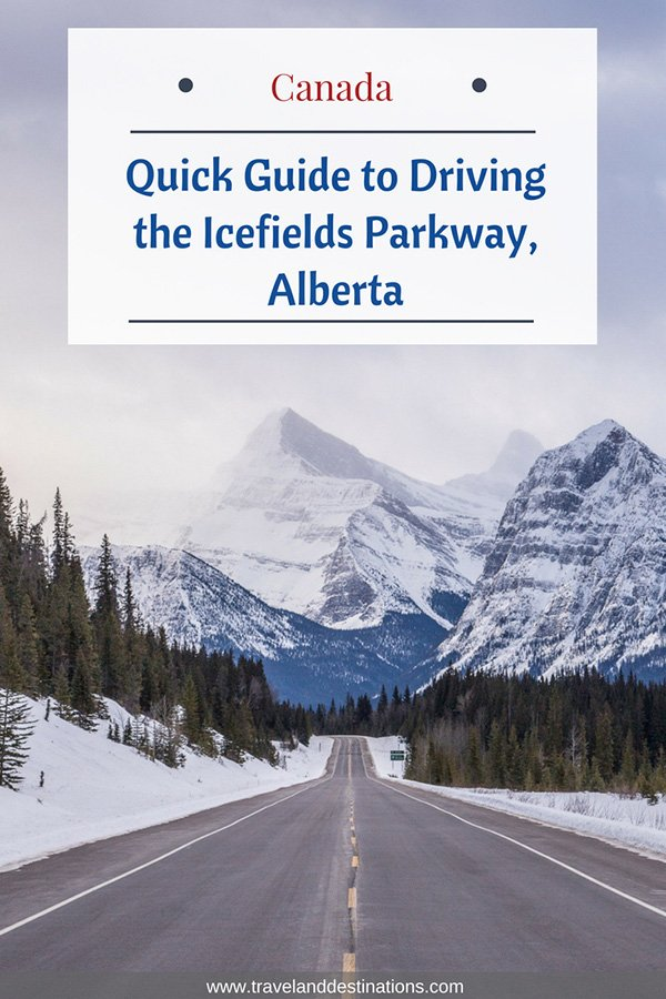 Quick Guide to Driving the Icefields Parkway, Alberta