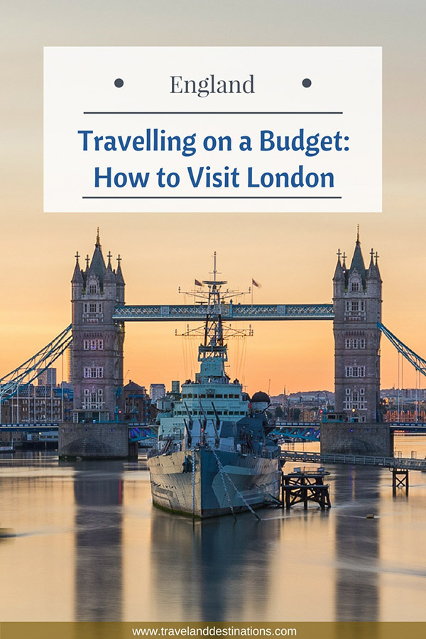 Travelling on a Budget - How to Visit London