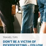 Pinterest - Don't Be a Victim of Pickpocketing – Follow These Tips
