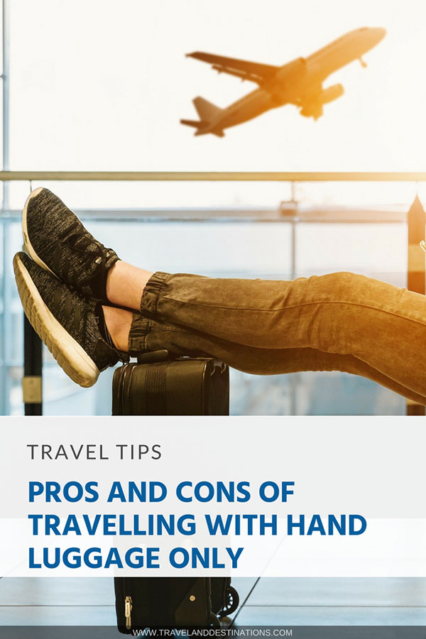 Pinterest - Pros and Cons of Travelling with Hand Luggage Only
