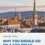 Pinterest - Why You Should Go on a City Break