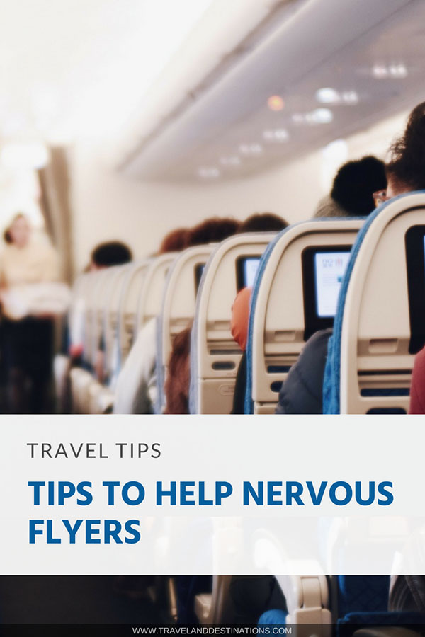 Pinterest - Tips to Help Nervous Flyers