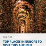 Pinterest - Top Places in Europe to Visit this Autumn