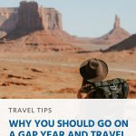 Pinterest - Why You Should Go on a Gap Year and Travel