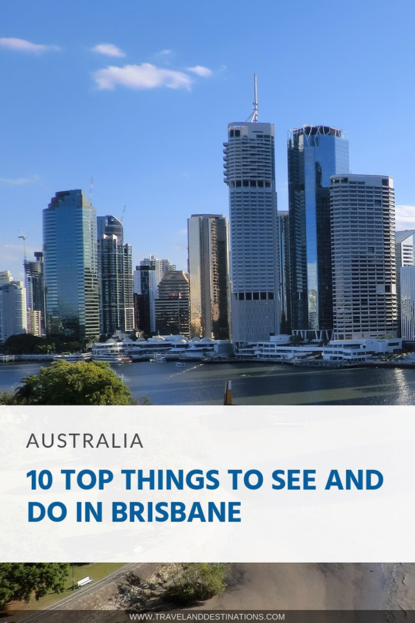 Pin - 10 Top Things to See and Do in Brisbane, Australia