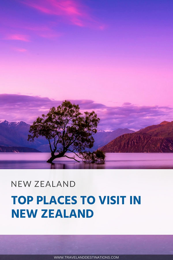 Pinterest - Top Places to Visit in New Zealand