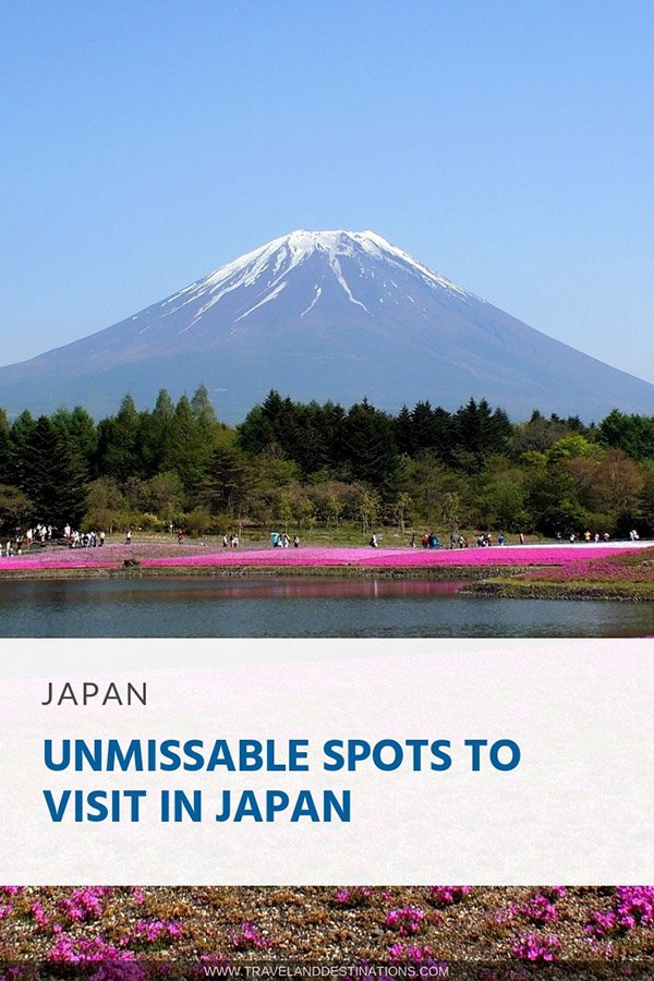 Unmissable Spots to Visit in Japan