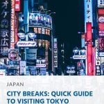 City Breaks_ Quick Guide to Visiting Tokyo