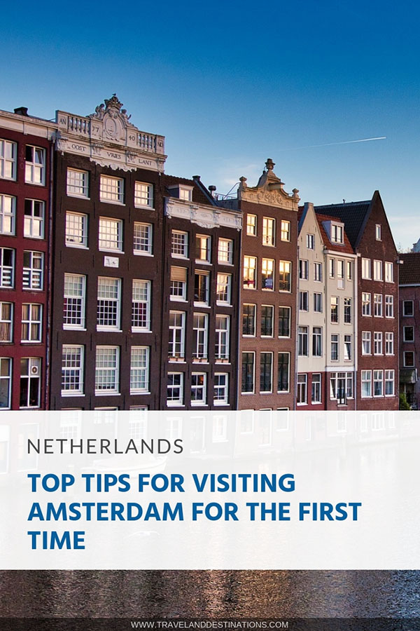 top tips for visiting Amsterdam for the first time