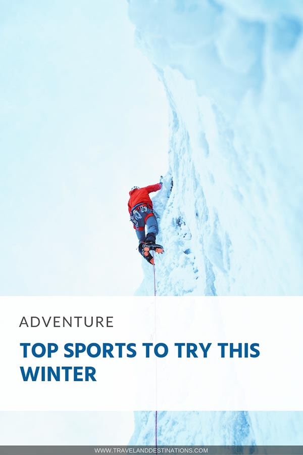 Top Sports to Try This Winter