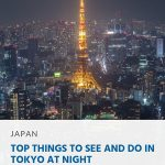 Top Things to See and Do in Tokyo at Night