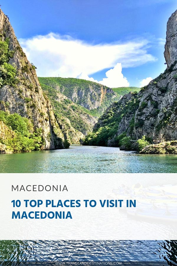 10 Top Places to Visit in Macedonia