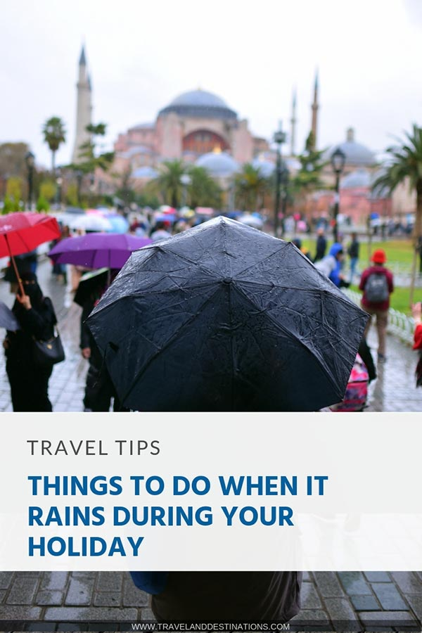 Choses à faire quand il pleut pendant vos vacances  Choses à faire quand il pleut pendant vos vacances Things to Do When It Rains During Your Holiday pin