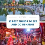 10 Best Things to See and Do in Hanoi (Vietnam)