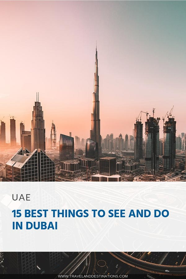 15-Best-Things-to-See-and-Do-in-Dubai-Pin