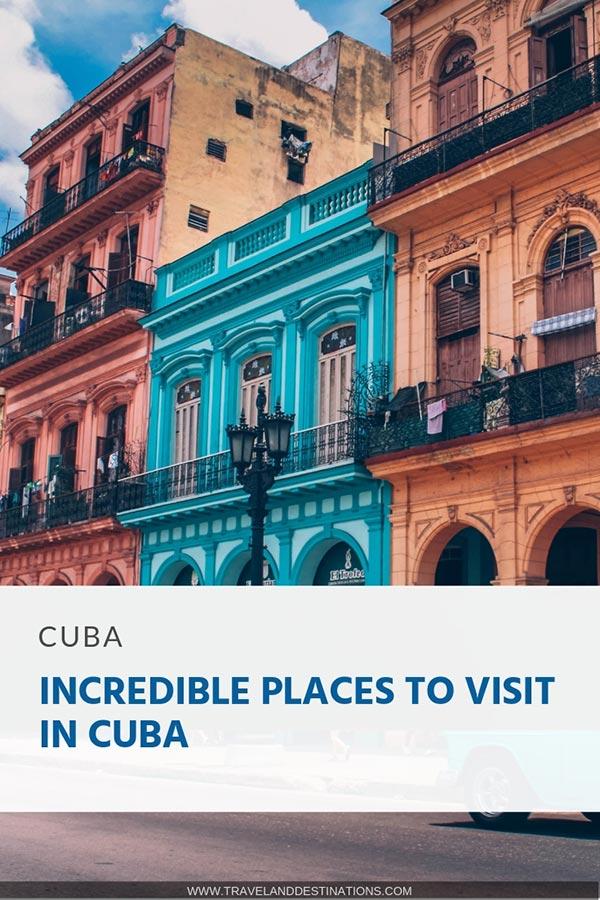 Lieux incroyables à visiter à Cuba