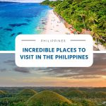 Incredible Places to Visit in the Philippines