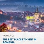 The Best Places to Visit in Romania