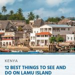 12 Best Things to See and Do on Lamu Island - pin