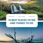 14 Best Things to Do and Places to See in Iceland