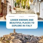 8 Lesser Known and Beautiful Places to Explore in Italy