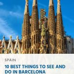 10 Best Things to See and Do in Barcelona - pin