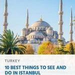 10 Best Things to See and Do in Istanbul