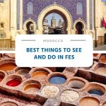 Best Things to See and Do in Fes (Morocco)