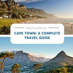 Cape Town, South Africa - A Complete Travel Guide