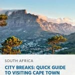 City Breaks_ Quick Guide to Visiting Cape Town