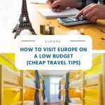 How to Visit Europe on a Low Budget (Cheap Travel Tips)