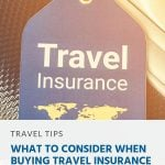 What to Consider When Buying Travel Insurance