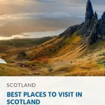 10 Best Places to Visit in Scotland