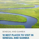 10 Best Places to Visit in Senegal and Gambia