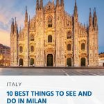 Best Things To See and Do In Milan