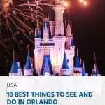 Best Things to See and Do in Orlando