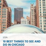 10 Best Things to See and Do in Chicago