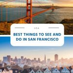Best Things to See and Do in San Francisco