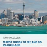 10 Best Things to See and Do in Auckland