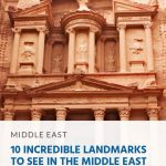10 Incredible Landmarks to See in the Middle East