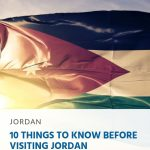 10 Things to Know Before Visiting Jordan