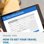 How to Get Your Travel Visa