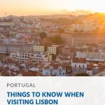 Things to Know When Visiting Lisbon