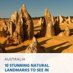 10 Stunning Natural Landmarks to See in Australia