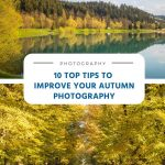 10 Top Tips to Improve Your Autumn Photography